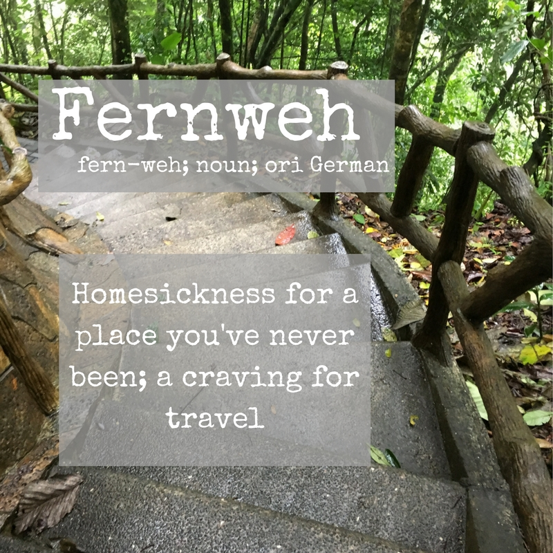 Fernweh definition as it relates to adventure