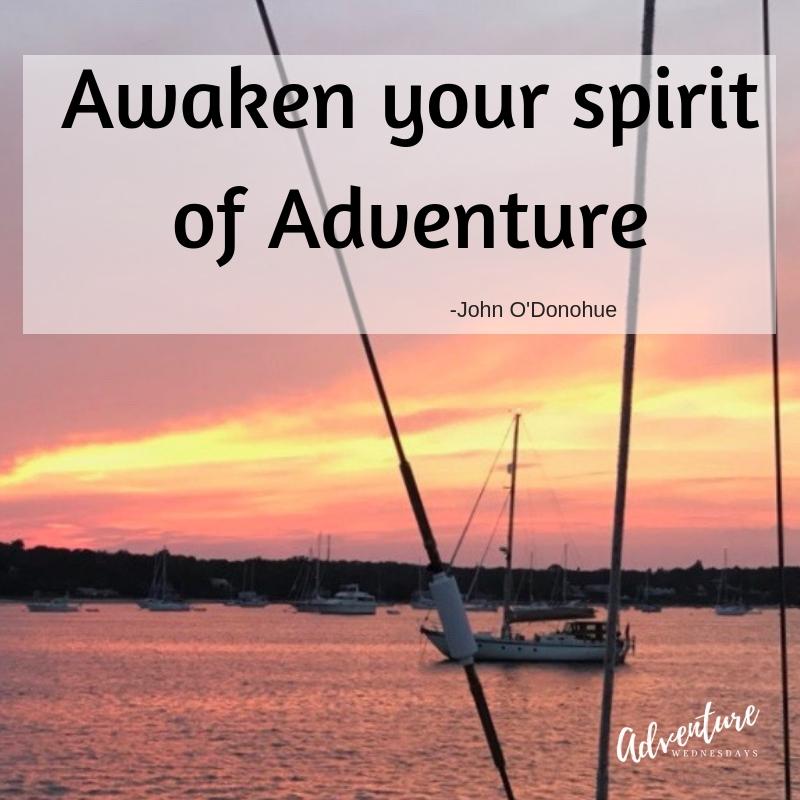 Awaken your spirit of adventure quote