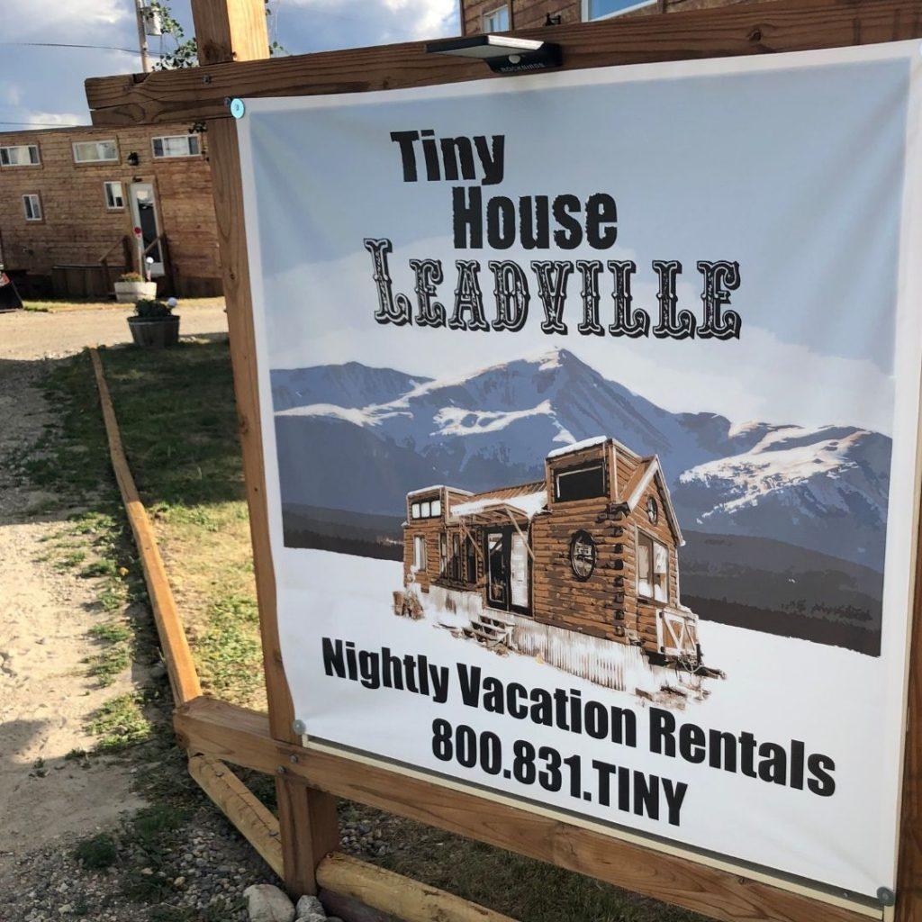 Tiny House Leadville sign