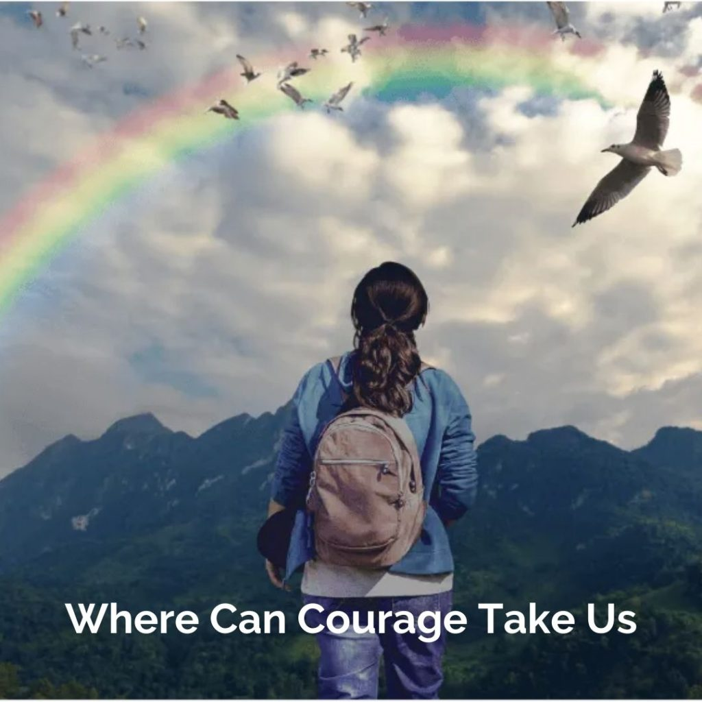 Where can courage take us? title from playgrounding podcast featuring woman looking at rainbow over mountains