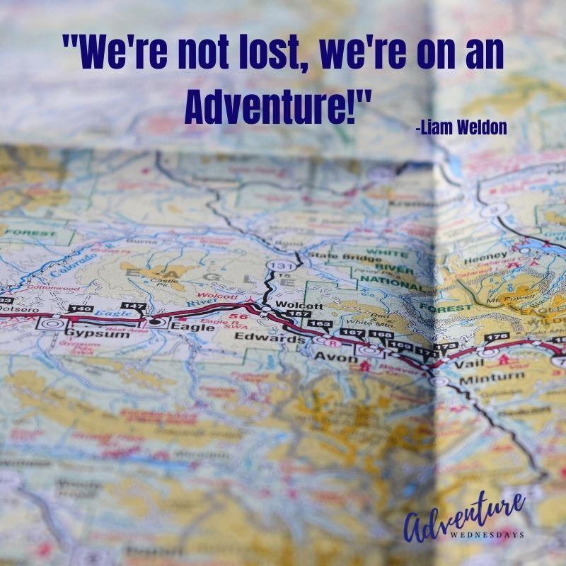 """""""We're not lost, we're on an adventure"""" quoted in the Pursue Your Spark podcast"""